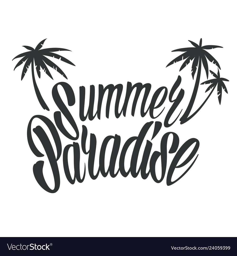 Monochrome summer paradise lettering template
