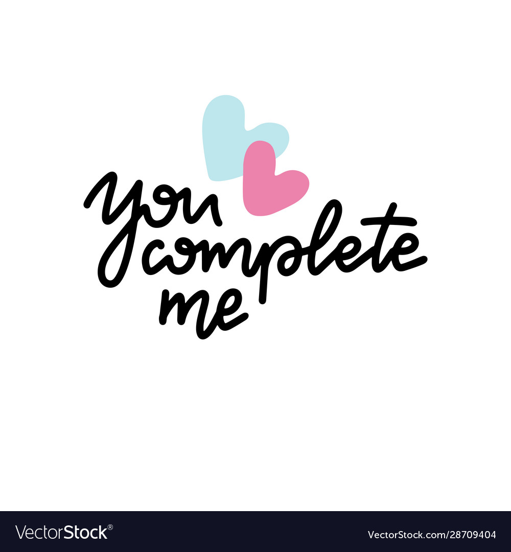 You complete me inspirational love card