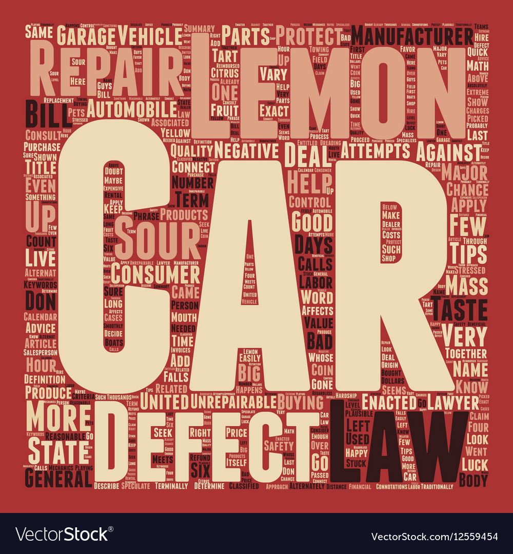 Car Lemon Laws You Don t Have To Live With A Sour
