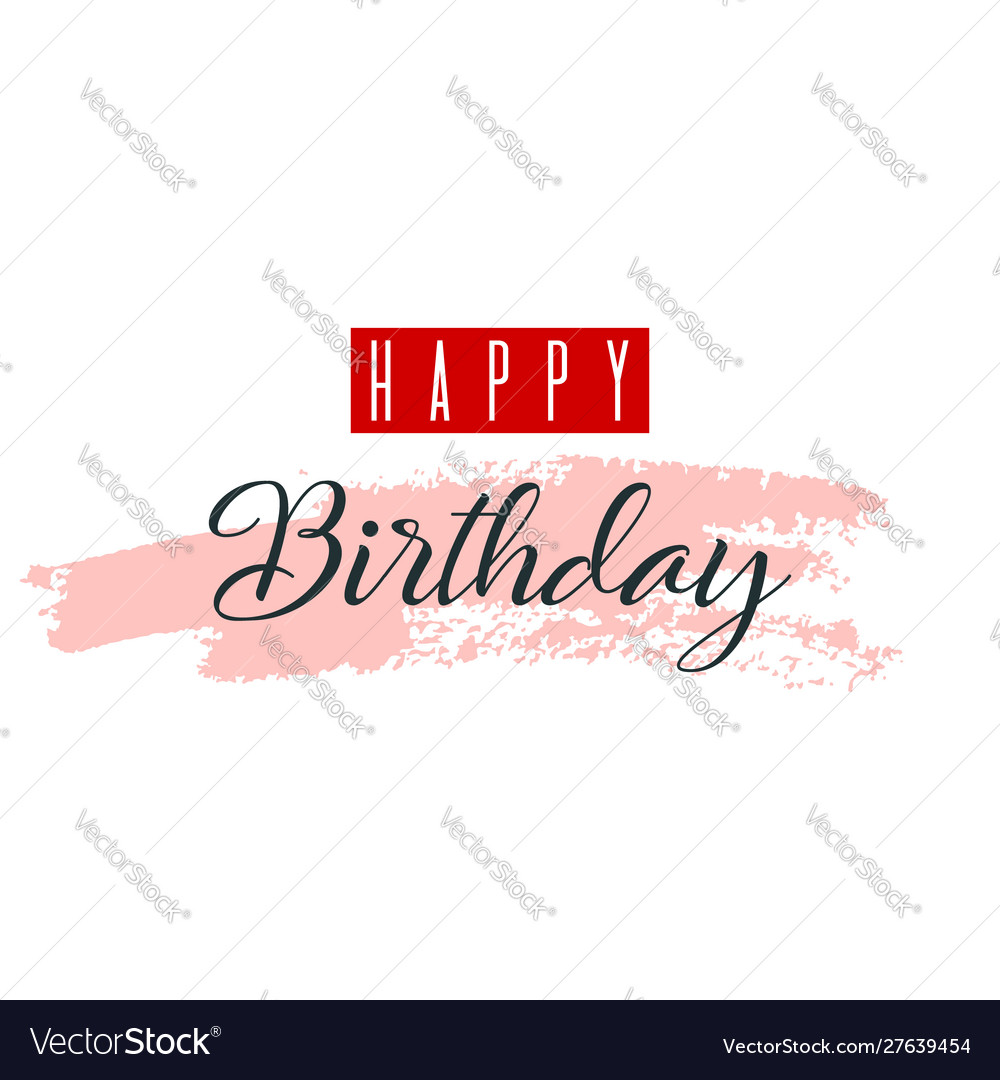 Happy birthday greeting card lettering