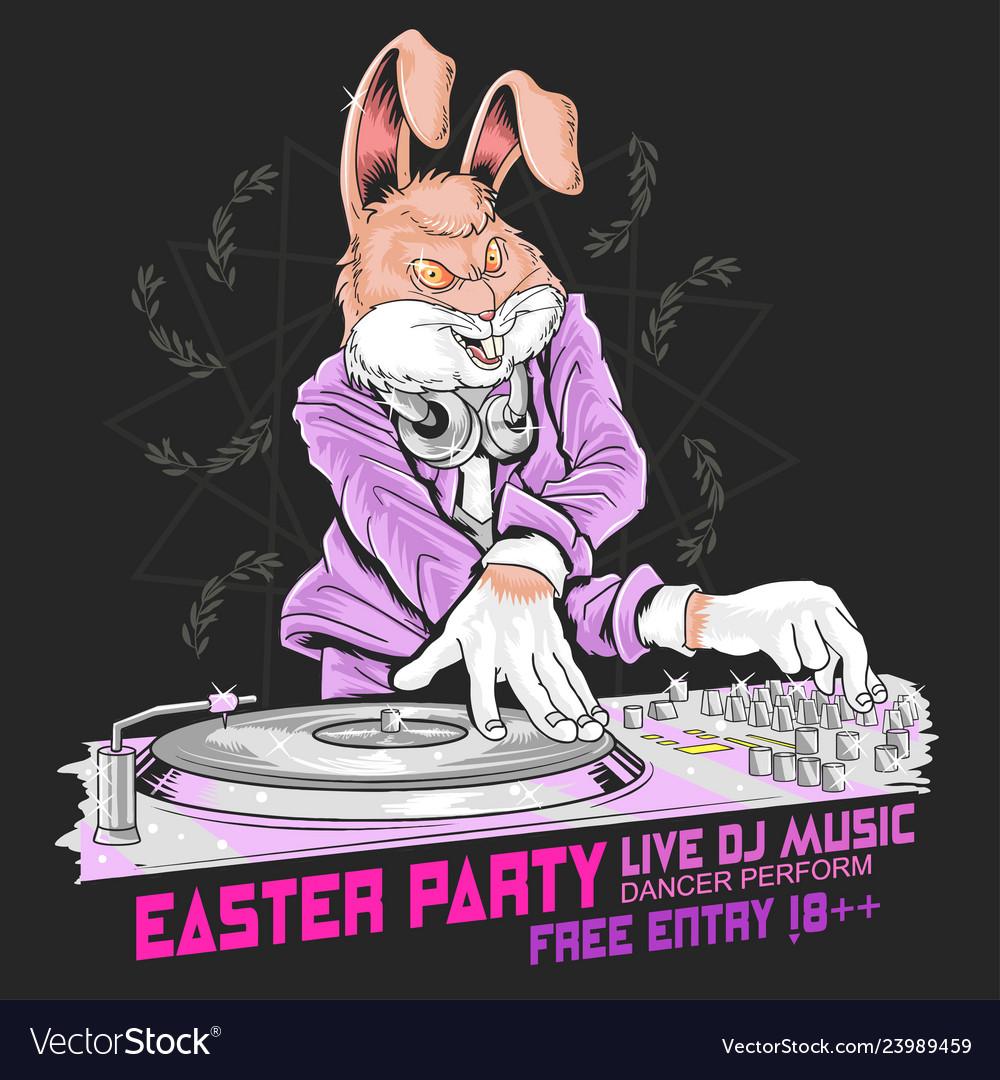 Rabbit easter dj party