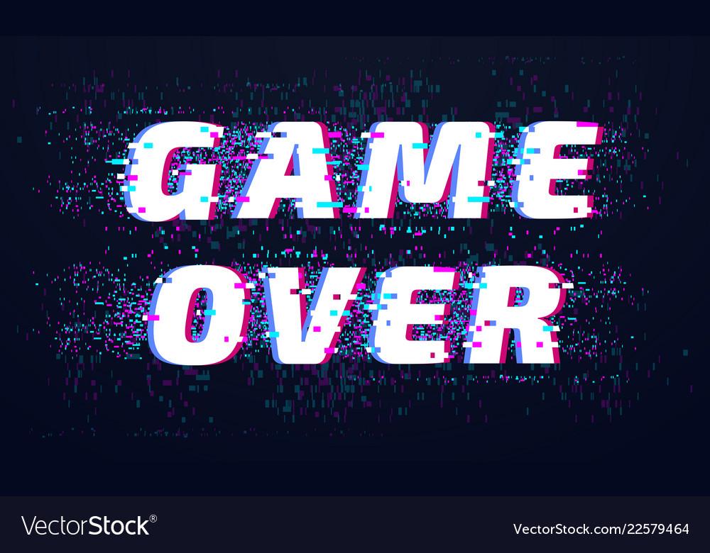Game over games screen glitch computer video