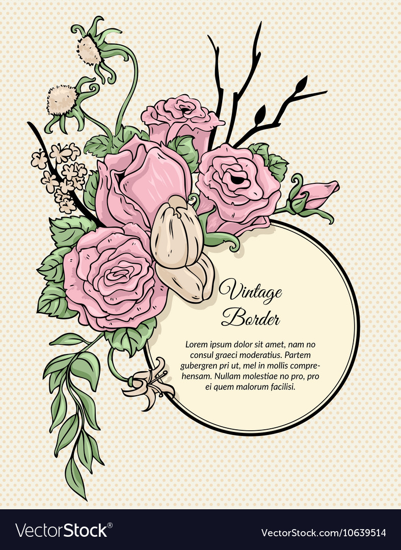 Vintage round border bouquet of flowers