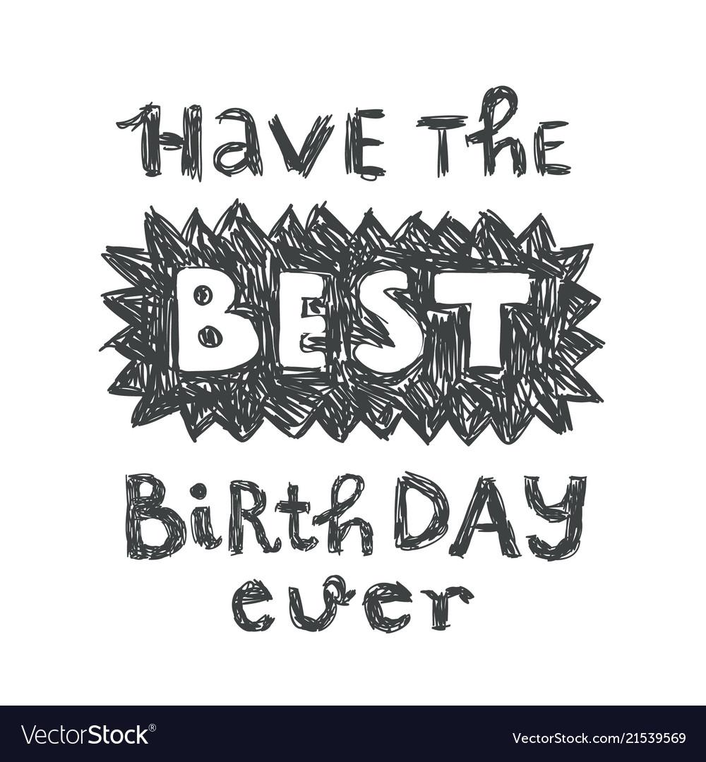 Happy birthday greeting card slogan