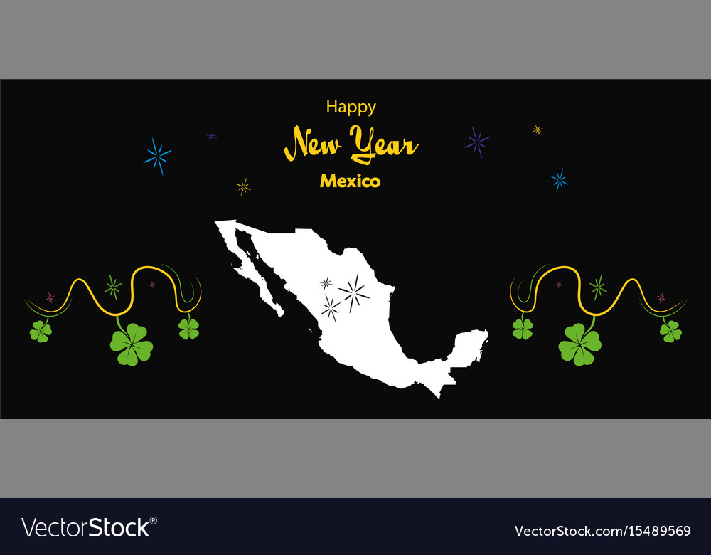 happy new year theme with map of mexico vector image