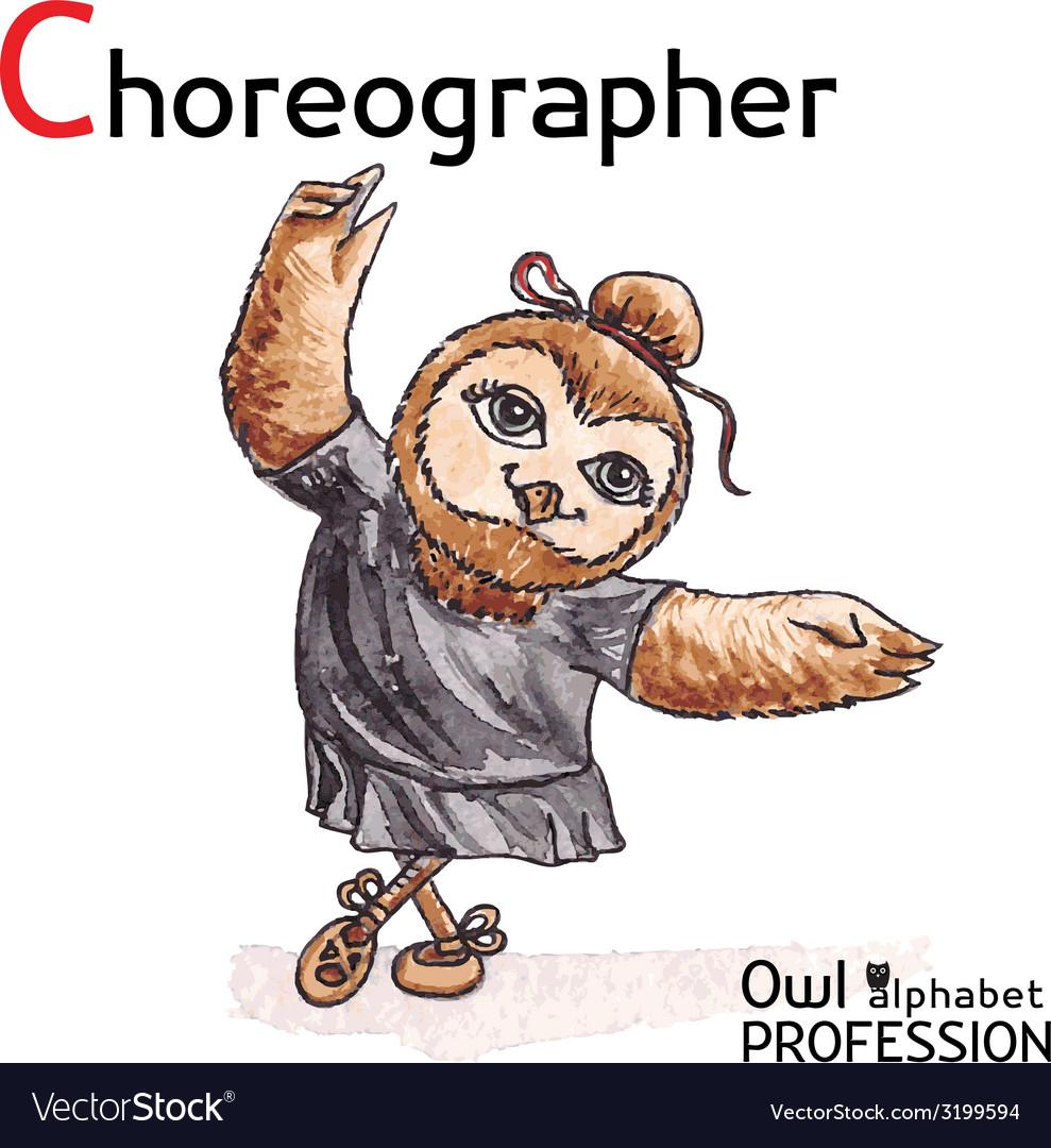 Alphabet professions Owl Letter C - Choreographer vector image