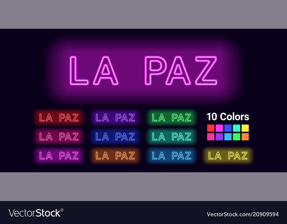 Neon name of la paz city