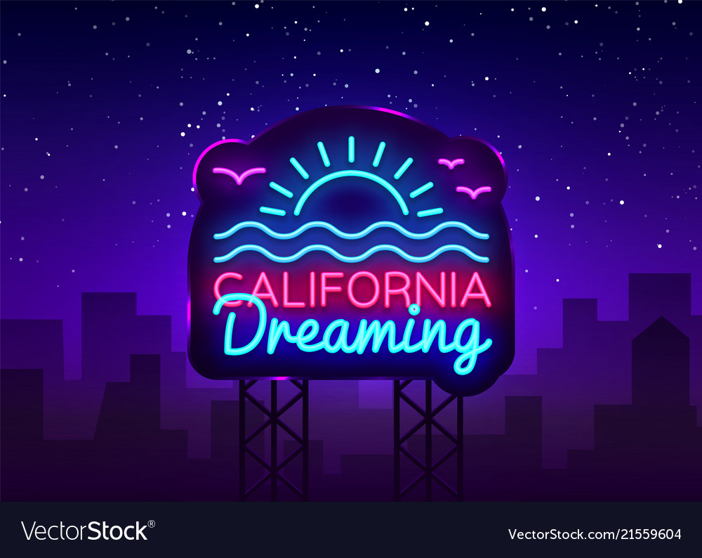 California neon sign california dreaming vector