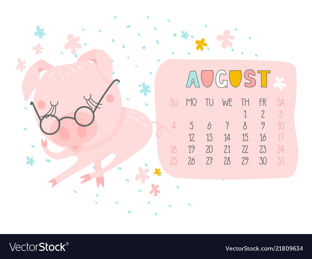 Creative calendar for august 2019 with cute pig