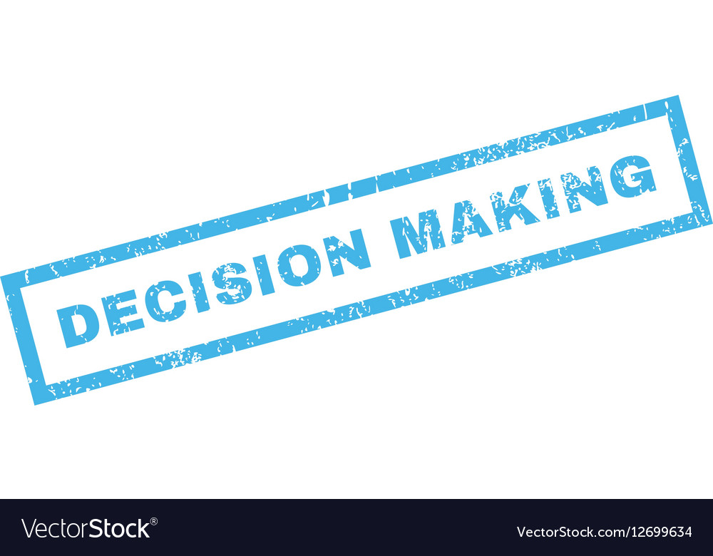 Decision Making Rubber Stamp