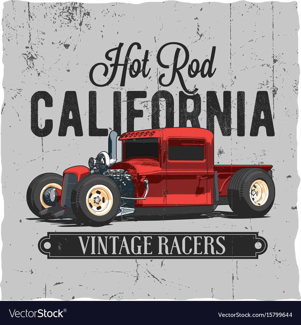 Hot rod california vintage poster vector image