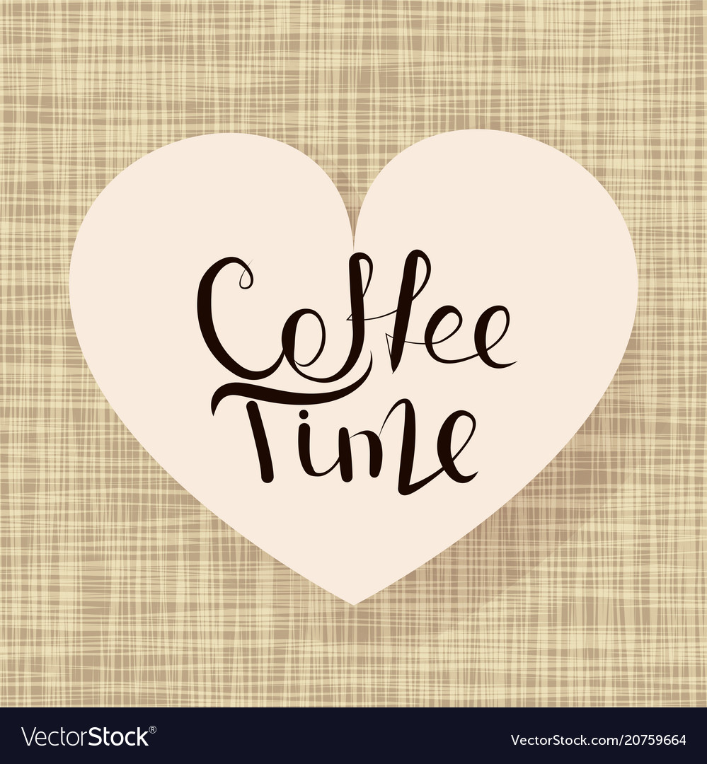 Calligraphy coffee time