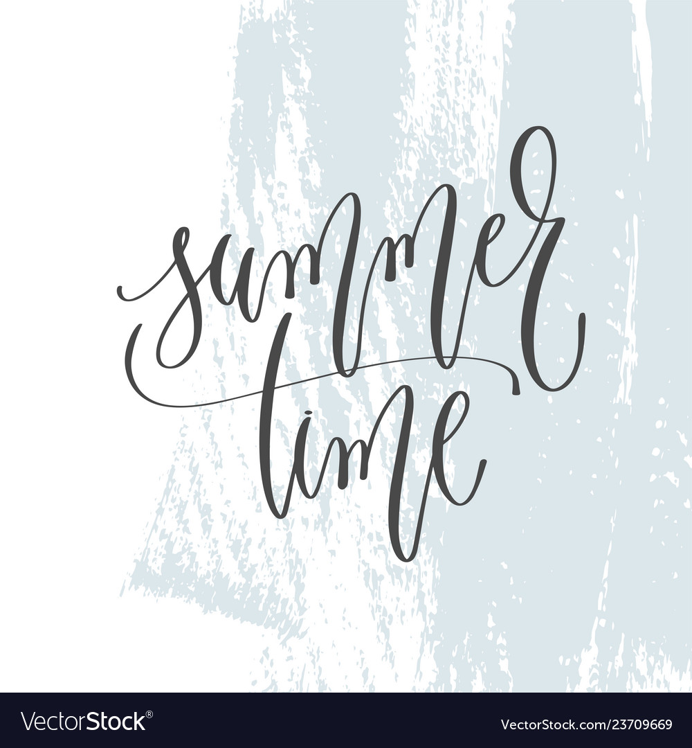Summer time - hand lettering inscription text on