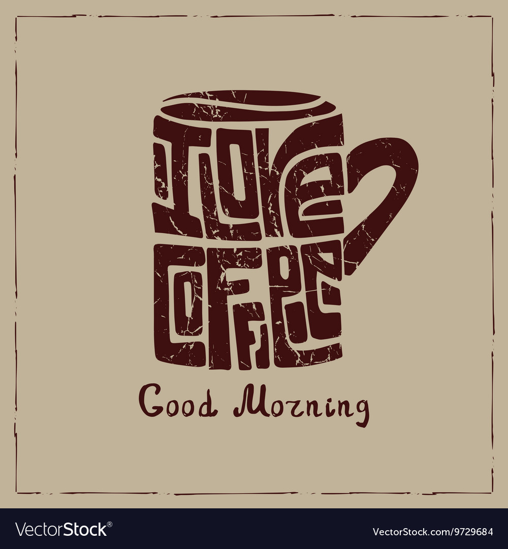 Mug of coffeeLetteringPoster