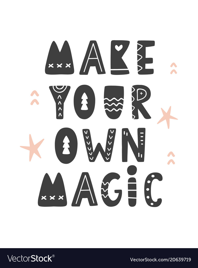 Make Your Own Magic Scandinavian Style Poster Vector Image