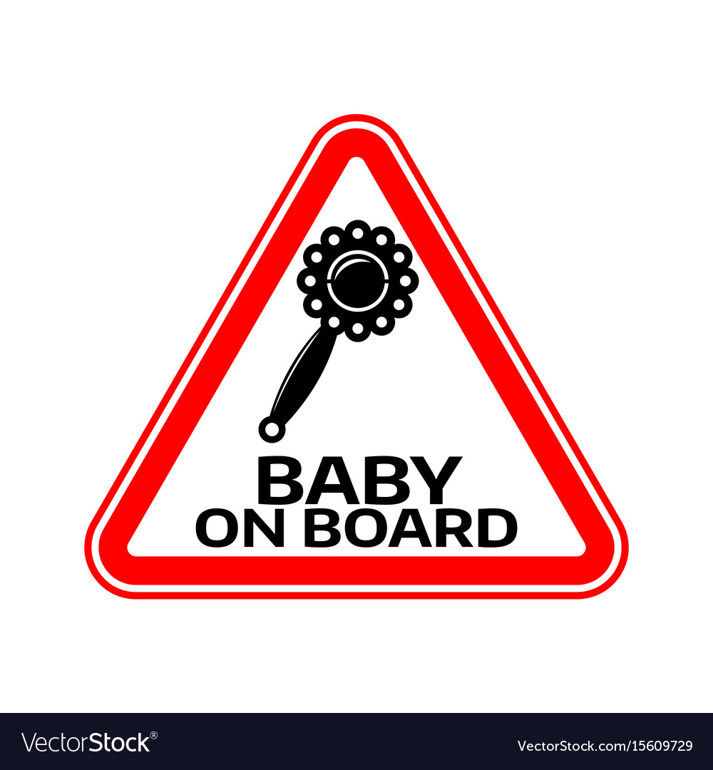 Baby on board sign with child rattle silhouette vector image