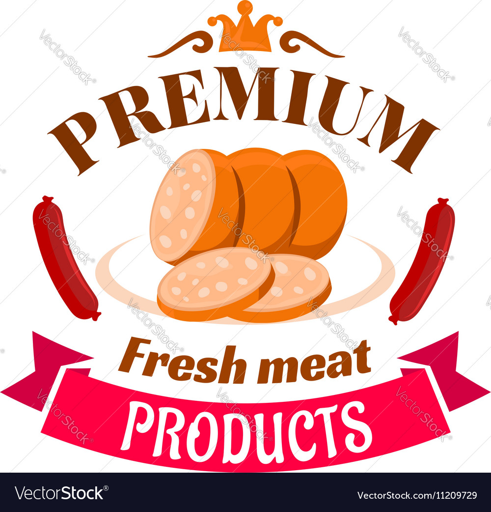 Sausage premium fresh meat products emblem