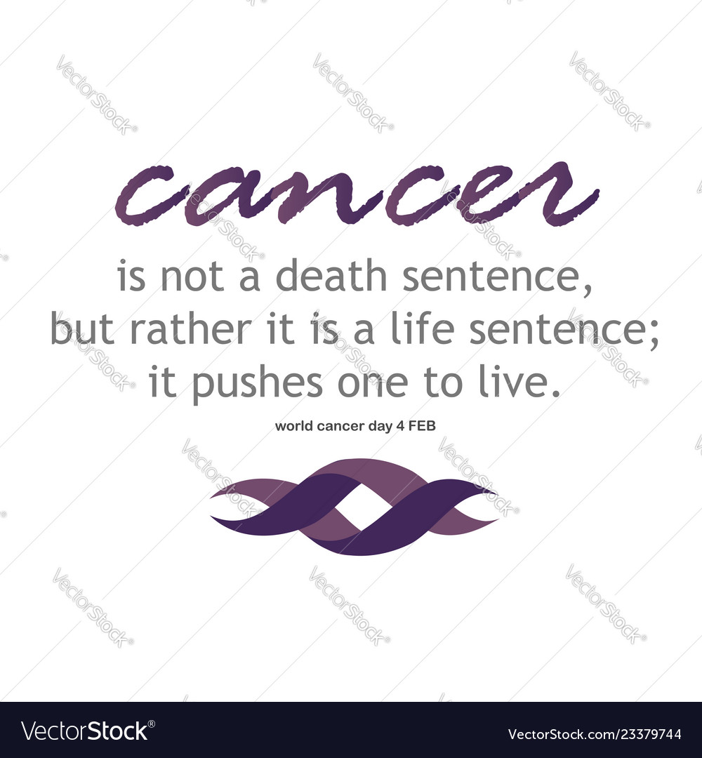 Cancer survivor quotes  for world cancer day Vector Image