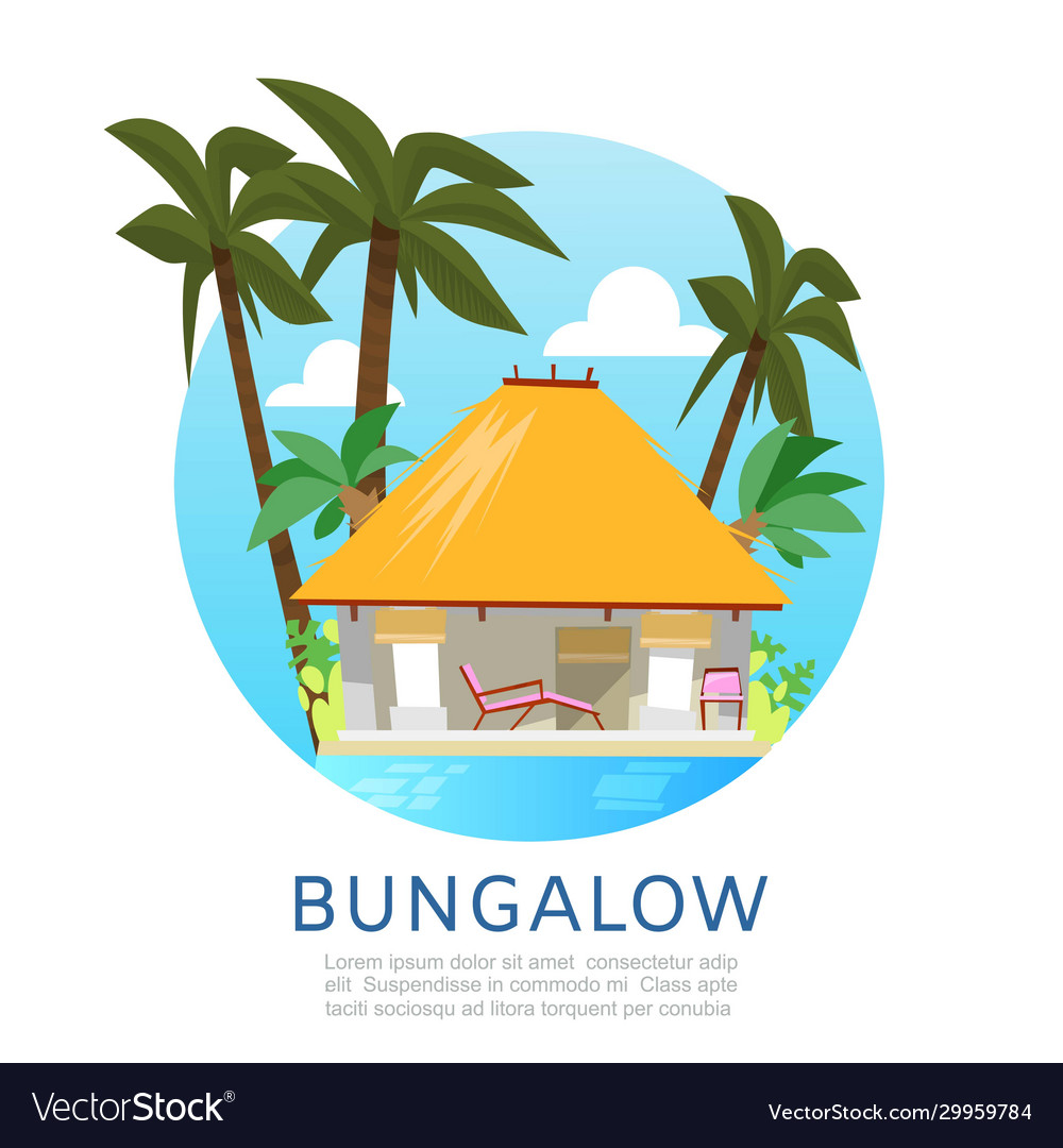 Bungalow for summer vacation
