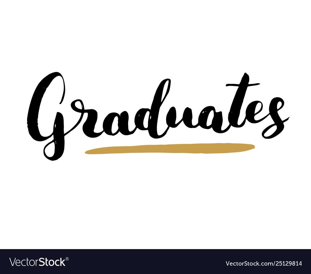 Graduation lettering handwritten sign hand drawn