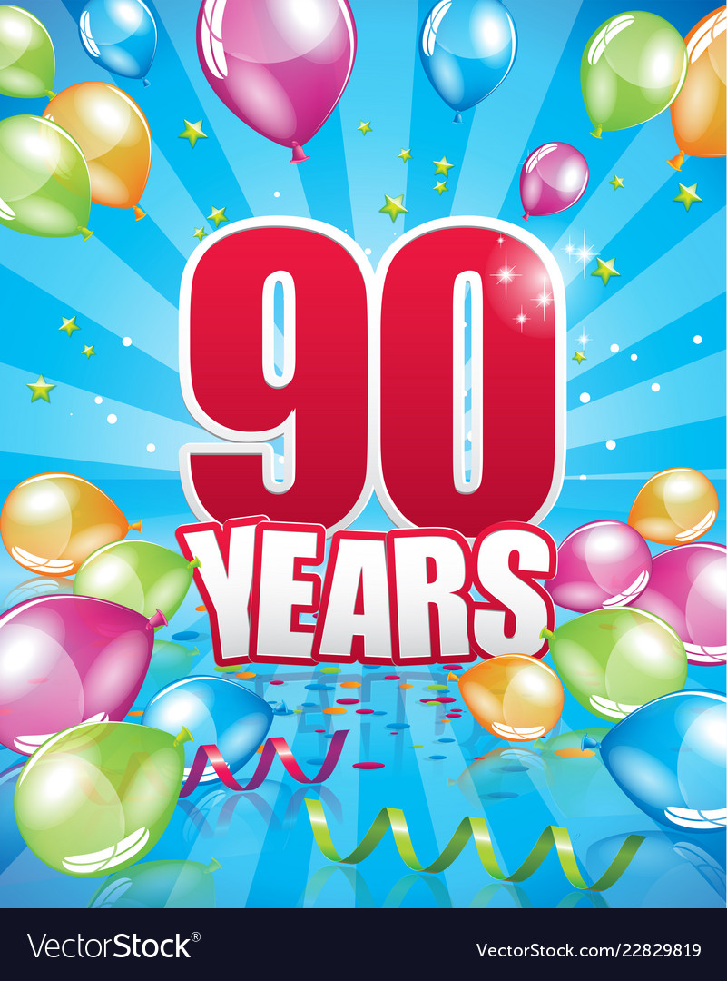 90 Years Birthday Card Vector Image
