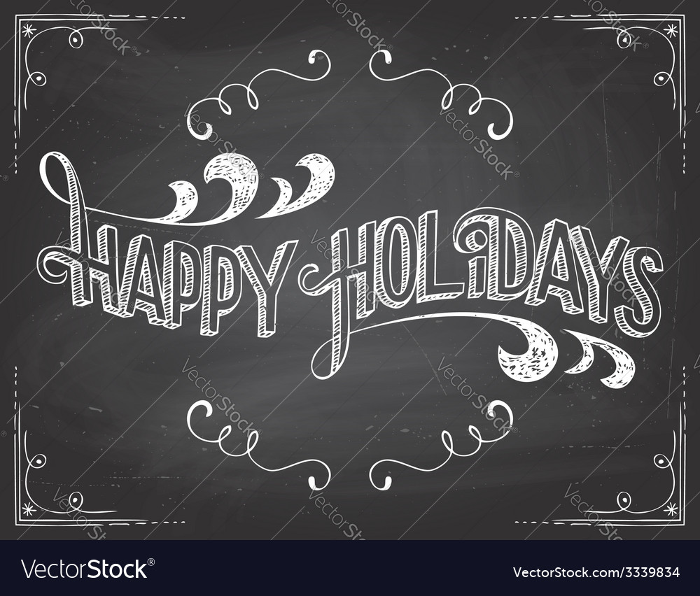 Happy Holidays chalkboard vector image