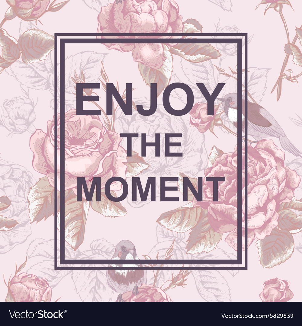 Floral fashion design card with slogan vector image