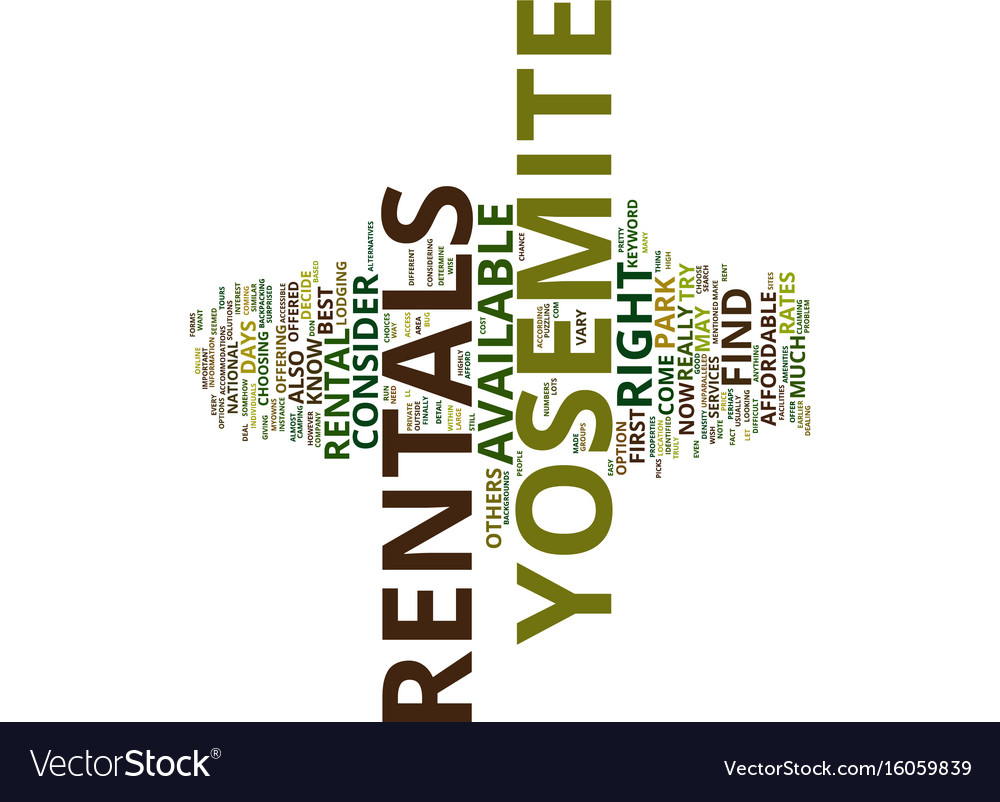 Yosemite rentals text background word cloud vector image
