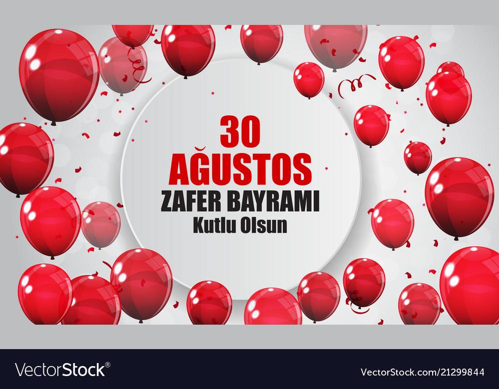 August 30 victory day turkish speak 0 agustos