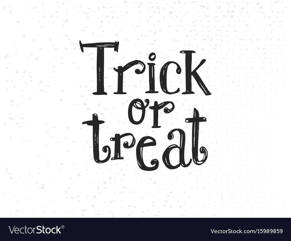 Trick or treat sketched lettering