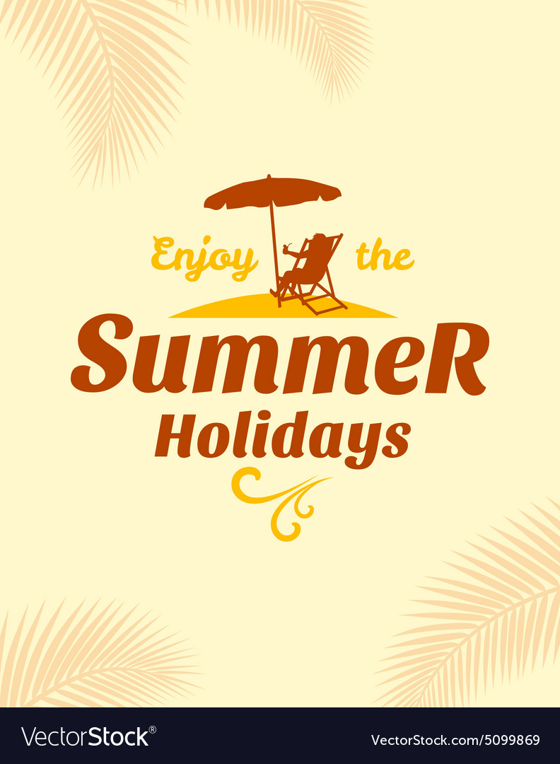 Summer Holidays poster typography design