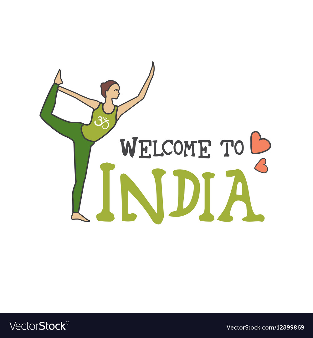 Welcome to India Woman in a yoga pose vector image