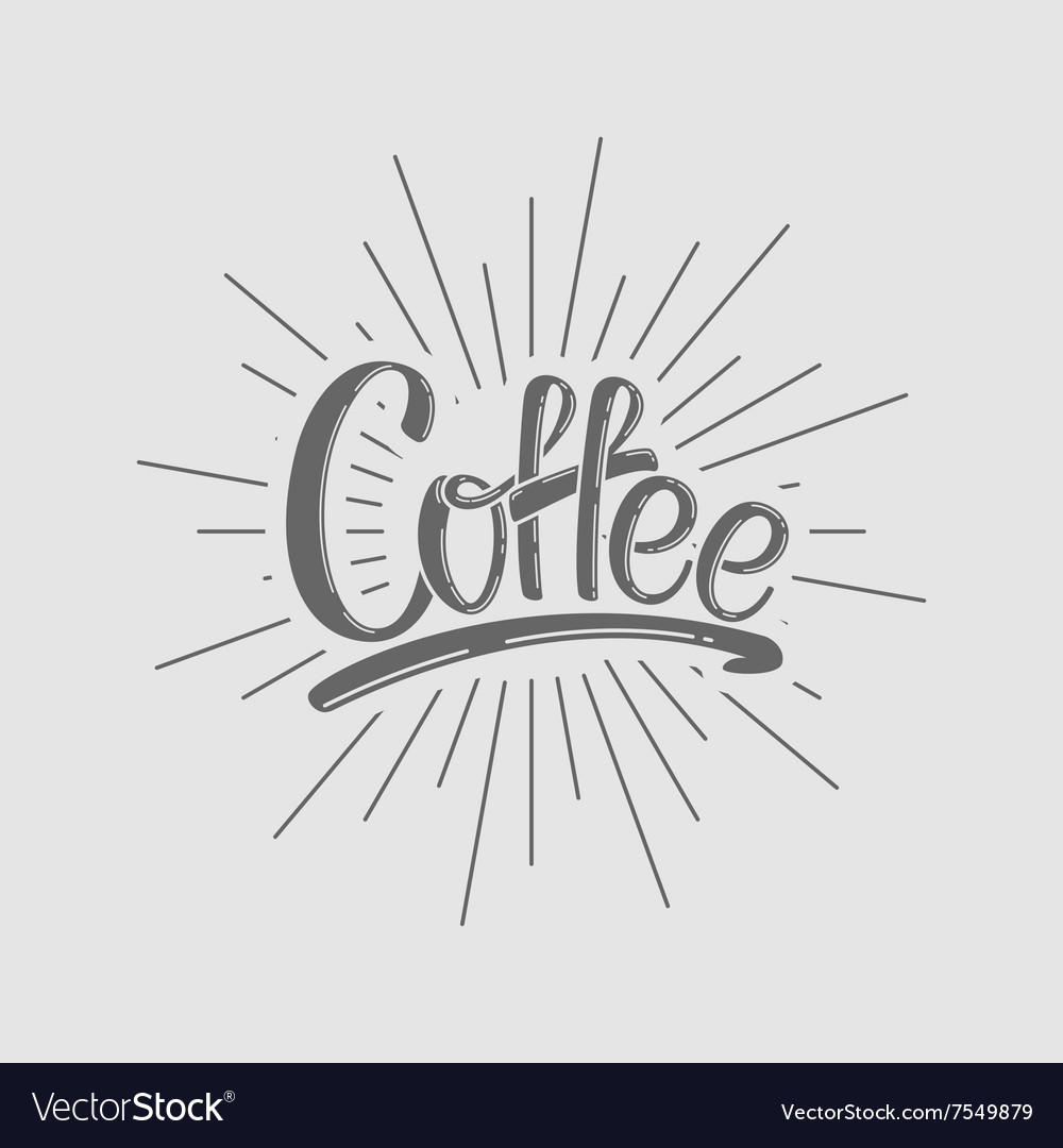 Coffee Lettering