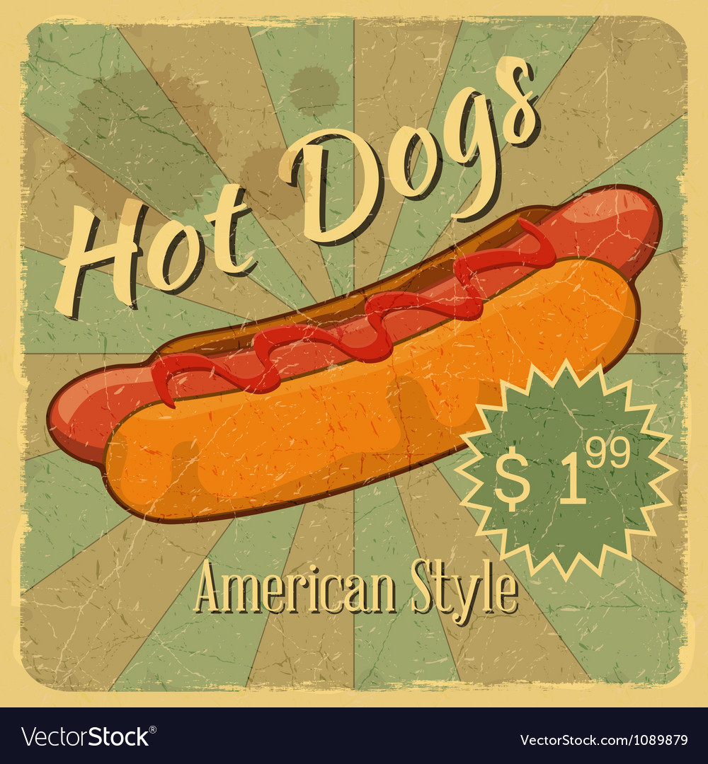 Grunge Cover for Hot Dogs Price vector image