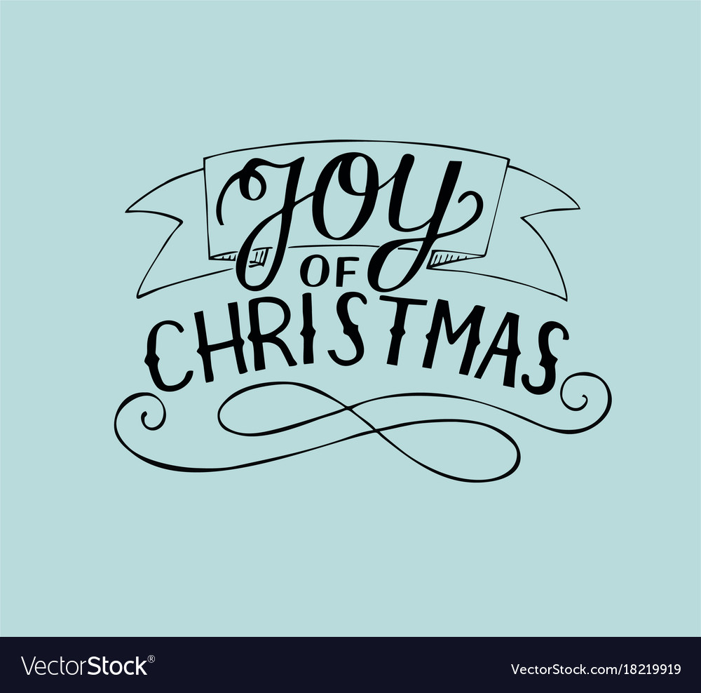 Hand lettering joy of christmas Royalty Free Vector Image