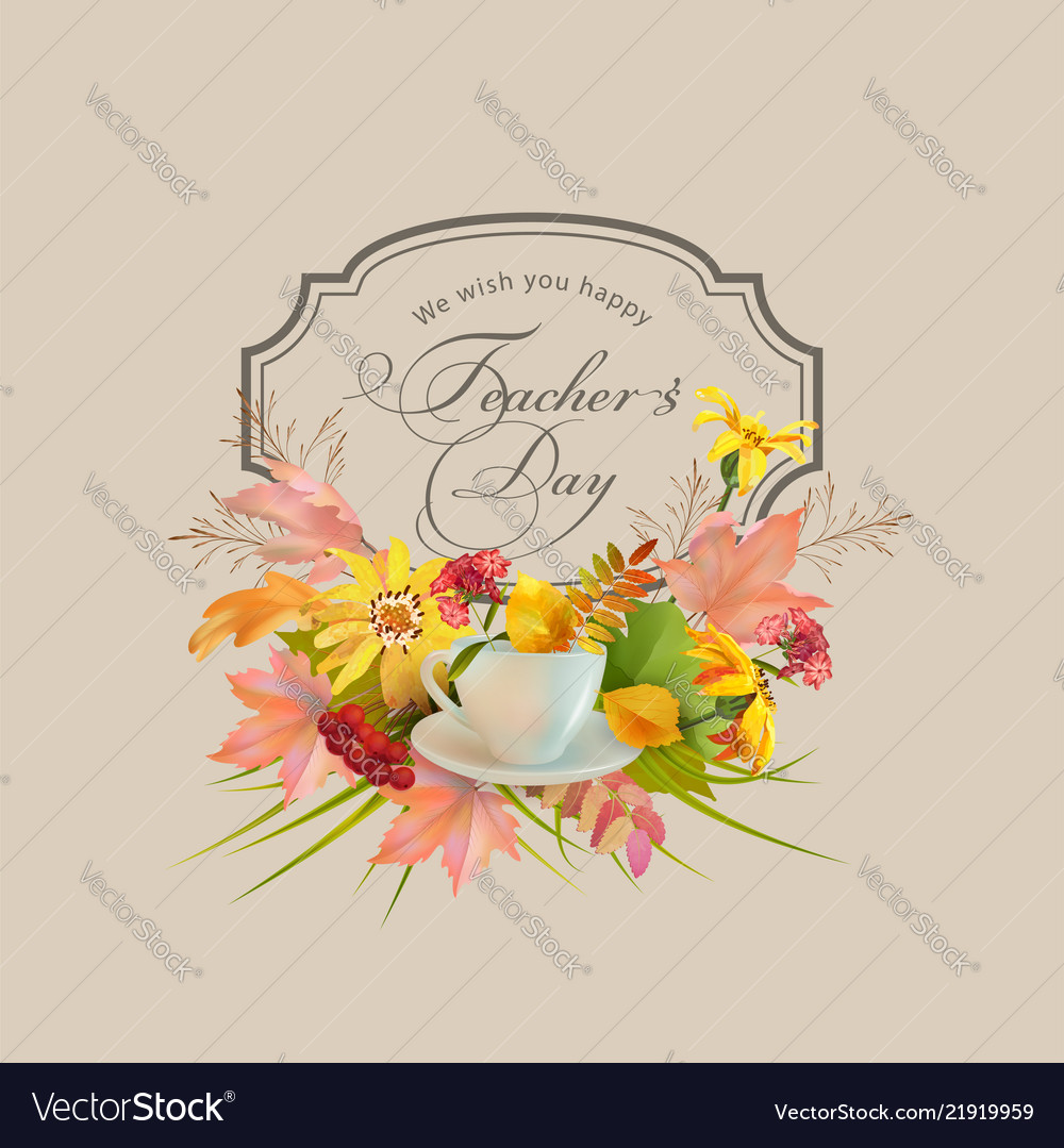 Teachers day greeting card royalty free vector image teachers day greeting card vector image m4hsunfo