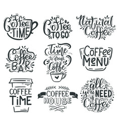 coffee lettering cafe or restaurant coffee quotes vector image