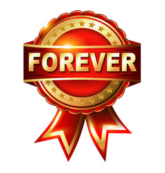 forever warranty golden label with ribbon vector image