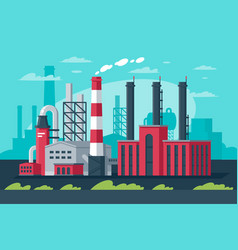 Large big industrial zone in modern manufacturing vector