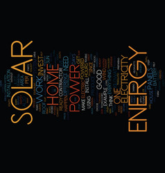 you can have a home powered by solar energy text vector image