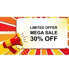 Megaphone with LIMITED OFFER MEGA SALE 30 PERCENT vector image vector image