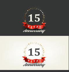 15 years happy anniversary banners vector image