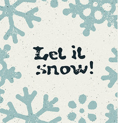 Christmas card design let it snow grunge vector