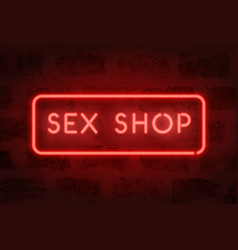 Sex shop neon red sign on the wall adult store vector