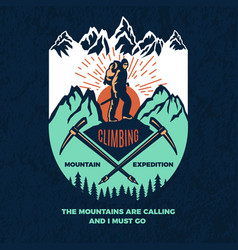 exploring vintage poster of mountain climbing vector image