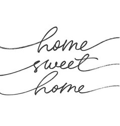 home sweet ink brush lettering vector image