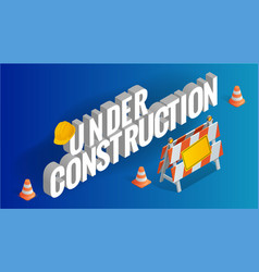 under construction concept road repair under vector image