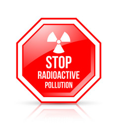 red and white stop radioactive pollution sign vector image