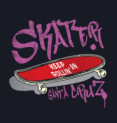 Skateboard with graffiti style sign skater vector