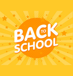 Welcome back to school sign poster education vector